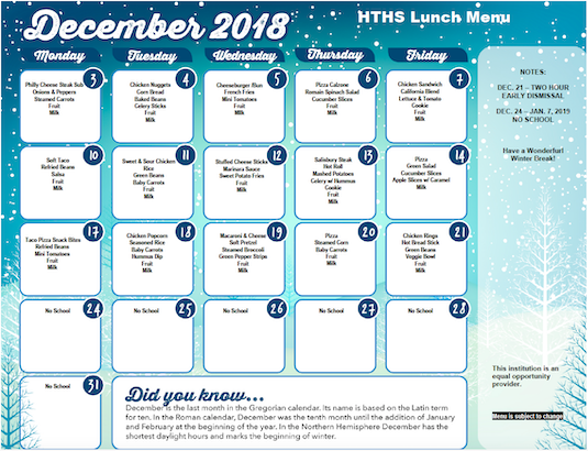 Click on this image to open a PDF version of the December 2018 Lunch Menu for HTHS
